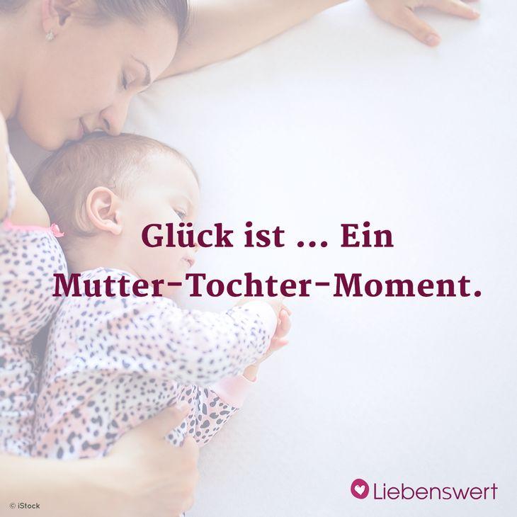 Sprüche Für Mütter Liebenswert