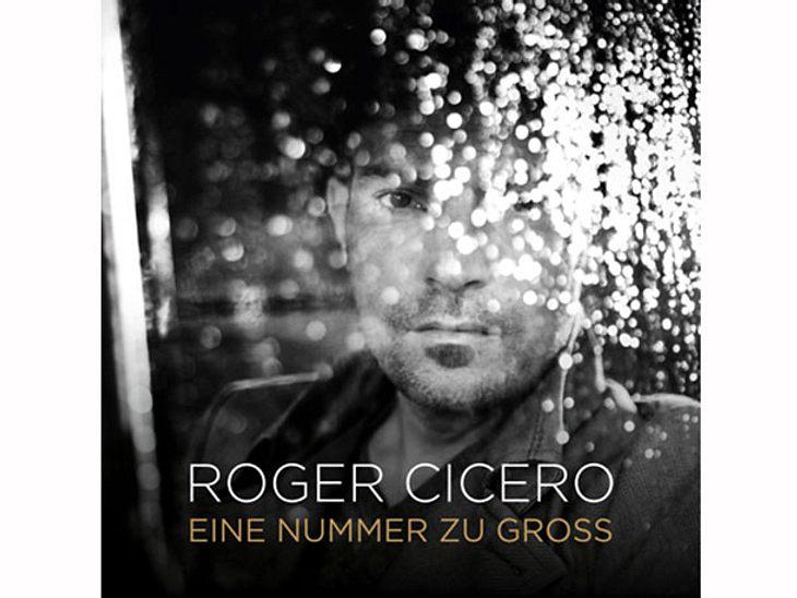 Roger Ciceros letztes Lied: Eine Nummer zu groß