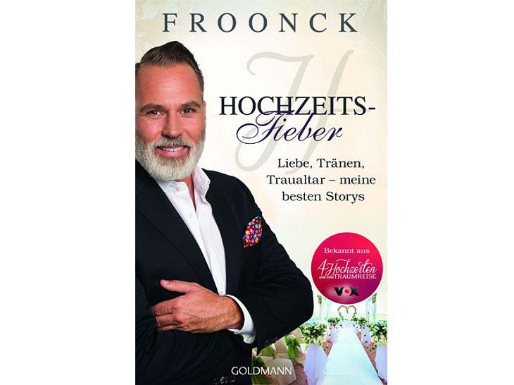 Froonck schreibt über Liebe, Tränen und den Traualtar in seinem Buch 'Hochzeitsfieber'.