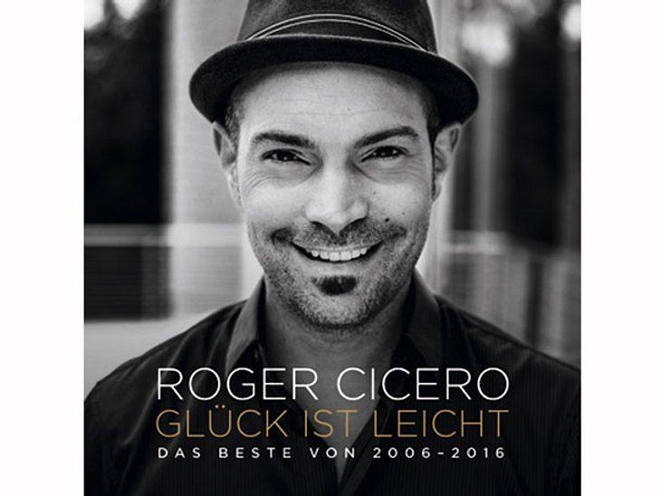 Roger Ciceros neues Album: Glück ist leicht - Das Beste von 2006-2016
