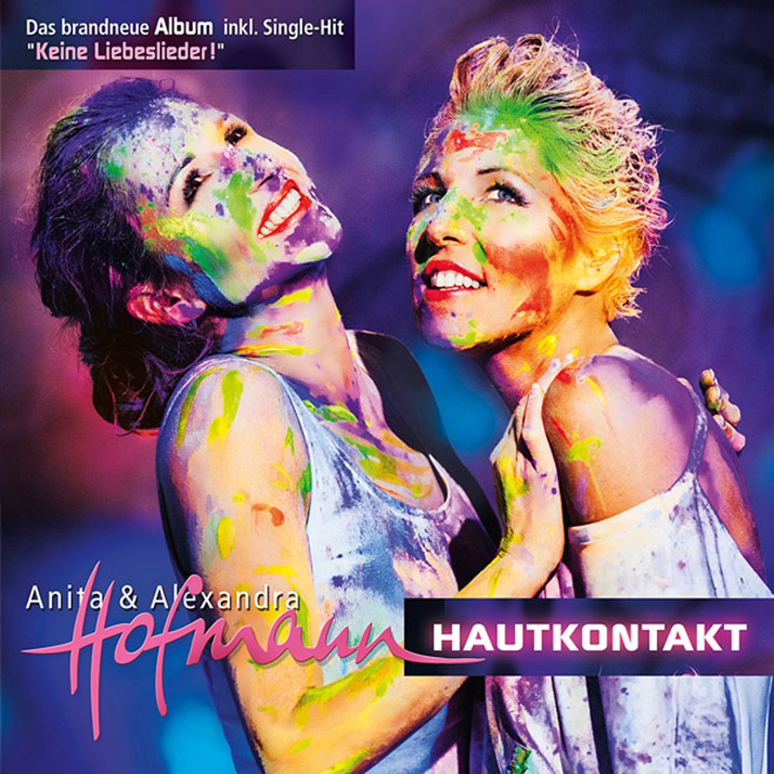 Hautkontakt - Das neue Album von Anita & Alexandra Hofmann.