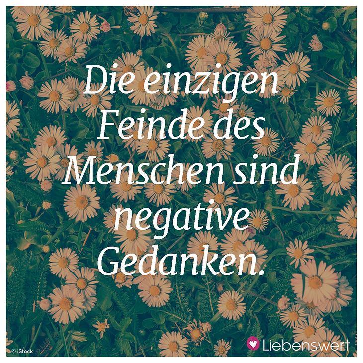 Negative Gedanken schaden uns.