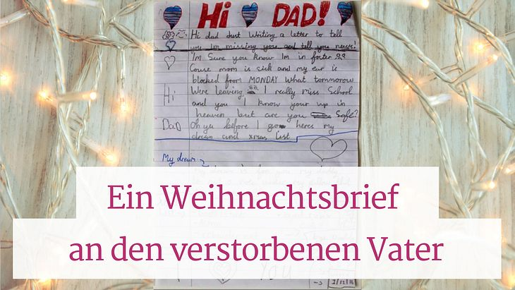Ein Weihnachtsbrief an den verstorbenen Vater.